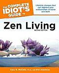 Complete Idiots Guide To Zen Living 2ND Edition