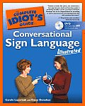 Complete Idiot's Guide to Conversational Sign Language Illustrated: Ilustrated (Complete Idiot's Guides)