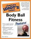 Complete Idiots Guide To Body Ball Fitness