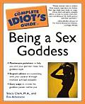 Complete Idiots Guide To Being A Sex Goddess