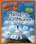 Complete Idiots Guide to Managing Your Money 4th Edition