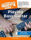 The Complete Idiot's Guide to Playing Bass Guitar [With CD]