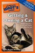 Complete Idiot's Guide to Getting and Owning a Cat (Complete Idiot's Guides) Cover