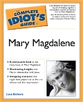 Complete Idiot's Guide to Mary Magdalene Cover