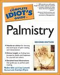 Complete Idiots Guide To Palmistry 2ND Edition