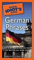 Pocket Idiot's Guide to German Phrases (Pocket Idiot's Guide)