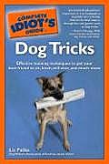 The Complete Idiot's Guide to Dog Tricks (Complete Idiot's Guides)