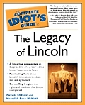 Complete Idiot's Guide to the Legacy of Lincoln Cover