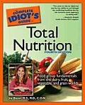 Complete Idiots Guide To Total Nutrition 4th Edition