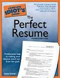 The Complete Idiot's Guide to the Perfect Resume (Complete Idiot's Guides)