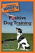 Complete Idiots Guide To Positive Dog Trai 2nd Edition