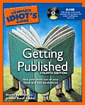 Complete Idiots Guide to Getting Published With CDROM