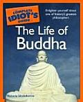 Complete Idiots Guide To The Life Of Buddha