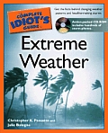 The Complete Idiot's Guide to Extreme Weather with CDROM (Complete Idiot's Guides)