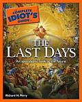 The Complete Idiot's Guide to the Last Days (Complete Idiot's Guides)