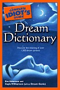 Complete Idiot's Guide Dream Dictionary (07 Edition)