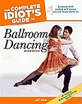 The Complete Idiot's Guide to Ballroom Dancing with DVD (Complete Idiot's Guides)