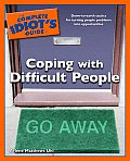 The Complete Idiot's Guide to Coping with Difficult People (Complete Idiot's Guides) Cover