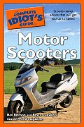 Complete Idiots Guide to Motor Scooters