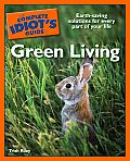 The Complete Idiot's Guide to Green Living (Complete Idiot's Guides)