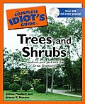 The Complete Idiot's Guide to Trees and Shrubs with CDROM (Complete Idiot's Guides)