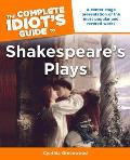The Complete Idiot's Guide to Shakespeare's Plays (Complete Idiot's Guides) Cover