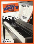 The Complete Idiot's Guide to Buying a Piano (Complete Idiot's Guides) Cover