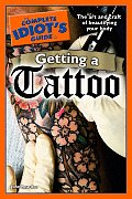 The Complete Idiot's Guide to Getting a Tattoo (Complete Idiot's Guides) Cover