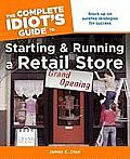 Complete Idiots Guide to Starting & Running a Retail Store