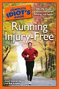 Complete Idiots Guide To Running Injury Free