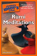 Complete Idiots Guide To Rumi Meditations