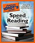 Complete Idiot's Guide To Speed Reading (08 Edition)