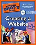 The Complete Idiot's Guide to Creating a Website with CDROM (Complete Idiot's Guides)