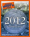 Complete Idiots Guide To 2012