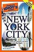 The Complete Idiot's Guide to New York City (Complete Idiot's Travel Guides)