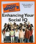 Complete Idiots Guide to Enhancing Your Social IQ