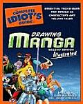 The Complete Idiot's Guide to Drawing Manga: Illustrated (Complete Idiot's Guides) Cover