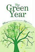 Green Year 365 Small Things You Can Do to Make a Big Difference