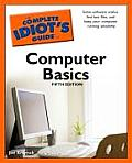 The Complete Idiot's Guide to Computer Basics (Complete Idiot's Guides)