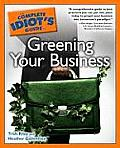 Complete Idiots Guide to Greening Your Business
