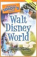 The Complete Idiot's Guide to Walt Disney World (Complete Idiot's Guide to Walt Disney World)