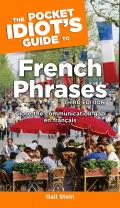 Pocket Idiots Guide To French Phrases 3rd Edition