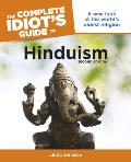 Complete Idiot's Guide To Hinduism (2ND 09 Edition)
