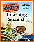 The Complete Idiot's Guide to Learning Spanish [With CDROM] (Complete Idiot's Guides) Cover