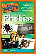 Complete Idiots Guide To Phobias