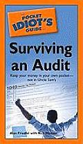The Pocket Idiot's Guide to Surviving an Audit (Pocket Idiot's Guides)