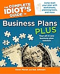 Complete Idiots Guide to Business Plans Plus