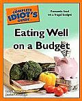 Complete Idiots Guide To Eating Well On A Budget