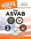 The Complete Idiot's Guide to the ASVAB (Complete Idiot's Guides)