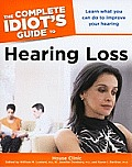 The Complete Idiot's Guide to Hearing Loss (Complete Idiot's Guides)